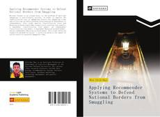 Copertina di Applying Recommender Systems to Defend National Borders from Smuggling