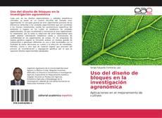 Portada del libro de Uso del diseño de bloques en la investigación agronómica