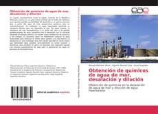 Portada del libro de Obtención de químicos de agua de mar, desalación y dilución