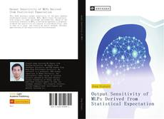 Bookcover of Output Sensitivity of MLPs Derived from Statistical Expectation