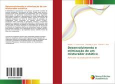 Bookcover of Desenvolvimento e otimização de um misturador estático