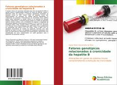 Bookcover of Fatores genotípicos relacionados à cronicidade da hepatite B