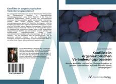 Bookcover of Konflikte in organisatorischen Veränderungsprozessen
