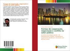 Capa do livro de Formas de cooperação, negociação e conflito no setor público