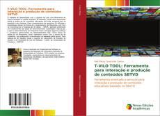 Capa do livro de T-VILO TOOL: Ferramenta para interação e produção de conteúdos SBTVD
