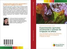 Capa do livro de Experimentos agrícolas envolvendo o manejo da irrigação na alface