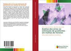 Análise dos erros na estimação de gradientes em malhas de Voronoi的封面