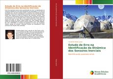 Bookcover of Estudo de Erro na Identificação da Dinâmica dos Sensores Inerciais