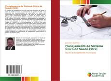Bookcover of Planejamento do Sistema Único de Saúde (SUS)