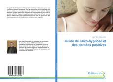 Buchcover von Guide de l'auto-hypnose et des pensées positives