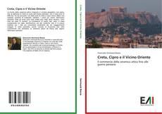 Copertina di Creta, Cipro e il Vicino Oriente
