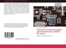 Bookcover of Sistema de control automático para la incubación artificial de especie