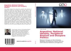 Capa do livro de Argentina: National Identity, Peripheral Realism and Diaspora Politics