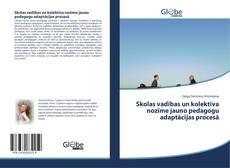 Copertina di Skolas vadības un kolektīva nozīme jauno pedagogu adaptācijas procesā
