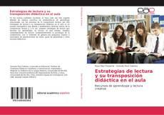 Estrategias de lectura y su transposición didáctica en el aula kitap kapağı
