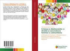Обложка Criança e Adolescente: o direito a convivência familiar e comunitária