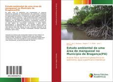 Bookcover of Estudo ambiental de uma área de manguezal no Município de Bragança(PA)