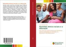 Copertina di Questões étnico-raciais e a educação