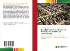 Portada del libro de Da efetividade do Direito à Moradia na cidade de Londrina/PR