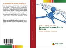 Bookcover of Experimentos no ensino de Química