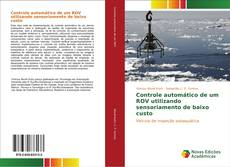 Capa do livro de Controle automático de um ROV utilizando sensoriamento de baixo custo