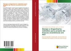 Portada del libro de Design e Engenharia: métodos para projeto de frascos econômicos em PET