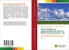 Borítókép a  Risco climático e produtividade da soja no Médio Paranapanema - SP - hoz