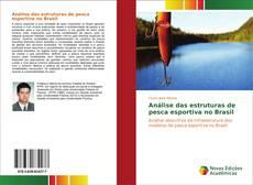 Análise das estruturas de pesca esportiva no Brasil的封面