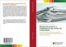 Bookcover of Design de jornal e a importância dos testes de usabilidade