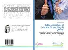 Bookcover of Outils accessibles et concrets de coaching de gestion