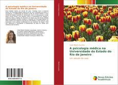Capa do livro de A psicologia médica na Universidade do Estado do Rio de Janeiro