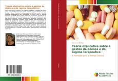 Capa do livro de Teoria explicativa sobre a gestão da doença e do regime terapêutico