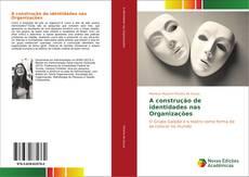 Capa do livro de A construção de identidades nas Organizações