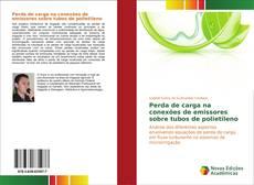 Bookcover of Perda de carga na conexões de emissores sobre tubos de polietileno