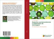 Borítókép a  Aspectos socioeconômicos e ambientais da reciclagem - hoz