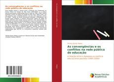Copertina di As convergências e os conflitos na rede pública de educação