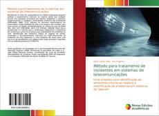 Bookcover of Método para tratamento de incidentes em sistemas de telecomunicações