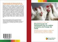 Bookcover of Disseminação de Salmonella Sp na cadeia produtiva do frango de corte