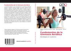 Bookcover of Fundamentos de la Gimnasia Aeróbica