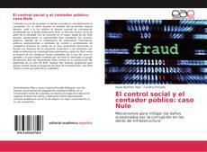 Couverture de El control social y el contador público: caso Nule