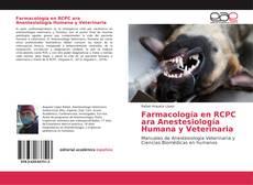 Bookcover of Farmacología en RCPC para Anestesiología Humana y Veterinaria