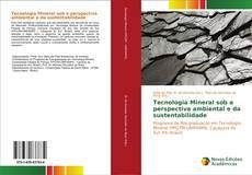 Capa do livro de Tecnologia Mineral sob a perspectiva ambiental e da sustentabilidade