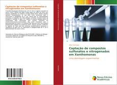 Portada del libro de Captação de compostos sulfonatos e nitrogenados em Xanthomonas