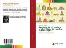 Bookcover of Avaliação da eficiência e produtividade da indústria automobilística