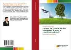 Capa do livro de Fundos de reparação dos interesses difusos e coletivos no Brasil