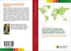 Portada del libro de Patrimônio ambiental: Desafio educacional nas organizações industriais