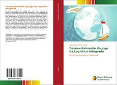 Bookcover of Desenvolvimento do Jogo da Logística Integrada