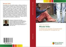 Bookcover of Missão Vida: