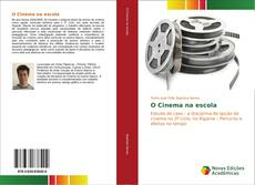 Bookcover of O Cinema na escola