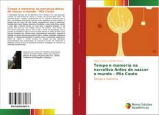 Buchcover von Tempo e memória na narrativa Antes de nascer o mundo - Mia Couto
